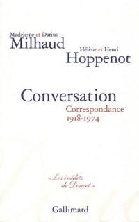 Conversation: Correspondance 1918-1974