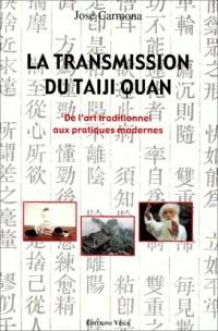 La transmission du taiji quan : De l'art traditionnel aux pratiques modernes
