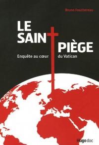 Le Saint piège