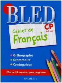 Cahier de français CP : 6/7 Ans