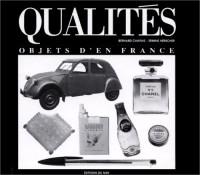 QUALITES. Objets d'en France
