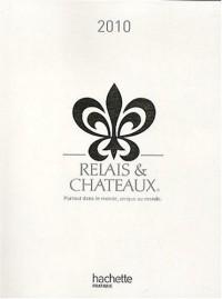 Guide relais et châteaux 2010