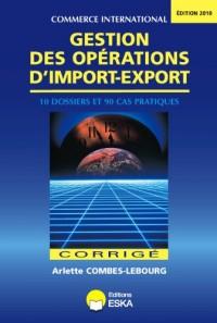 Gestion des Opérations d'Import Export-Corriges-Edition 2010