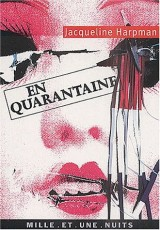 En quarantaine [Poche]