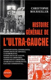 Histoire générale du l'ultra-gauche