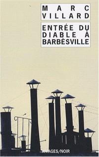 Entrée du diable à Barbèsville