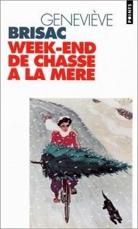 Week-end de chasse à la mère - Prix Femina 1996