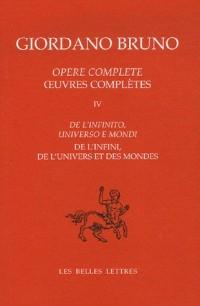 Oeuvres complètes : Tome 4, De l'infinis, de l'univers et des mondes, édition bilingue français-italien