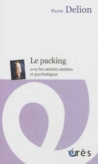 Le packing avec les enfants autistes et psychotiques