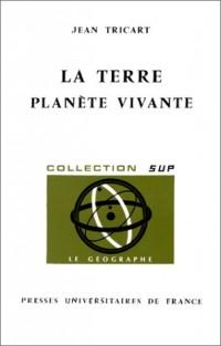 La Terre, planète vivante