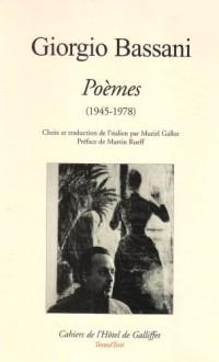 Giorgio Bassani, Poèmes (1945-1978). Choix et traduction de l italien par Muriel Gallot. Préface de Martin Rueff