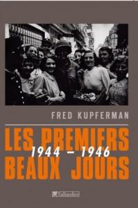 Les premiers beaux jours : 1944-1946