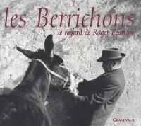 Les berrichons : Le regard de Roger Pearron