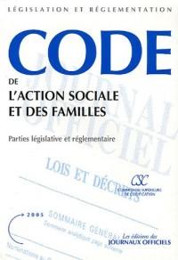 Code de l'action sociale et des familles : Parties législatives et règlementaire