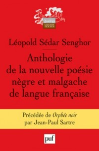 Anthologie de la nouvelle poésie nègre et malgache de langue française