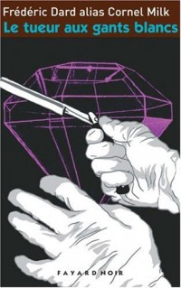 Le tueur aux gants blancs