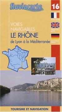 Voies navigables le Rhone de lyon a la méditerranée
