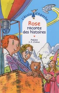 L'Ecole d'Agathe, Tome 58 : Rose raconte des histoires