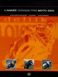 L'Année Grands Prix Moto 2005