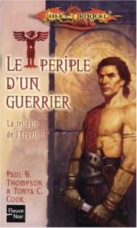 La trilogie de l'Ergoth, Tome 1 : Le périple d'un guerrier