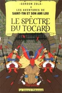 Les aventures de Saint-Tin et son ami Lou, Tome 20 : Spectre du tocard