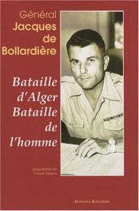 Bataille d'Alger, Bataille de l'Homme