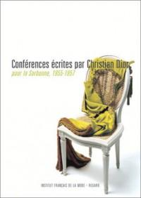 Conférences écrites par Christian Dior pour la Sorbonne, 1955-1957