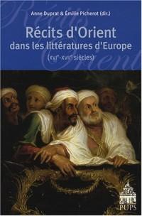 Récits d'Orient dans les littératures d'Europe (XVIe-XVIIe siècles)