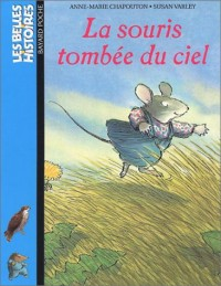 La souris tombée du ciel
