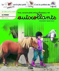 Ma première encyclopédie en autocollants : Dès 4 ans - Le poney
