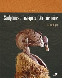 Sculptures et masques d'Afrique noire