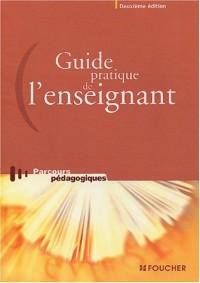 Guide pratique de l'enseignant (Ancienne Edition)