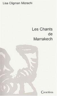 Les Chants de Marrakech