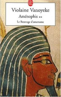 Aménophis, tome 2 : Le breuvage d'amertume