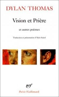 Vision et Prière et autres poèmes