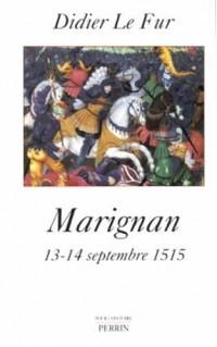 MARIGNAN 13 14 SEPTEMBRE 1515