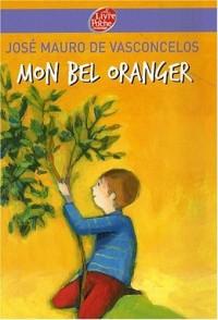 Mon bel oranger : Histoire d'un petit garçon, qui, un jour, découvre la douleur