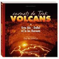 Carnets de Trek Volcans 1 Erta Ale, Dallol, Lac de Sel Karoum