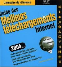 Guide des meilleurs téléchargements 2004