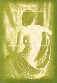 Sonates, volume 1 : Mémoires du marquis de Bradomín