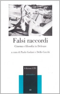 Falsi raccordi. Cinema e filosofia in Deleuze