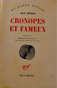 Cronopes et Fameux : [nouvelles]
