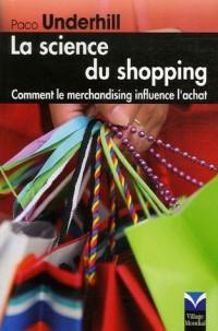 La Science du shopping : Comment le merchandising influence l'achat