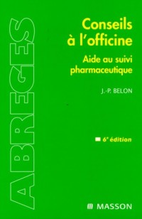 Conseils à l'officine : Guide du suivi pharmaceutique