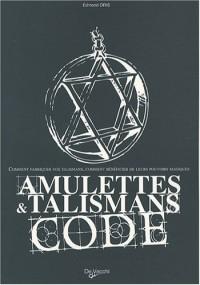 Amulettes et talismans : Code
