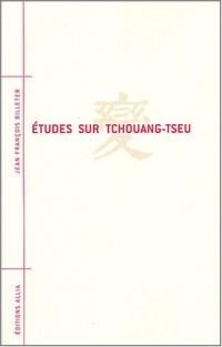 Etudes sur Tchouang-tseu