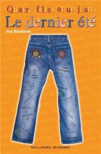 Quatre filles et un jean, IV:Le dernier été