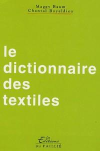 Le dictionnaire des textiles