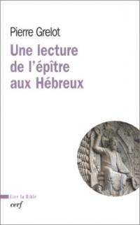 Une lecture de l'épître aux hébreux