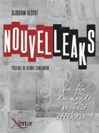 Nouvelleaks : Les chroniques du Nouvelliste (2010-2013)